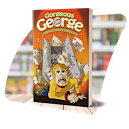 The cover of Gorgeous George and the Giant Geriatric Generator
