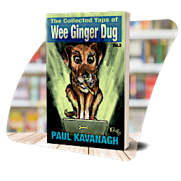 The cover of The Collected Yaps of the Wee Ginger Dug, Vol. 2