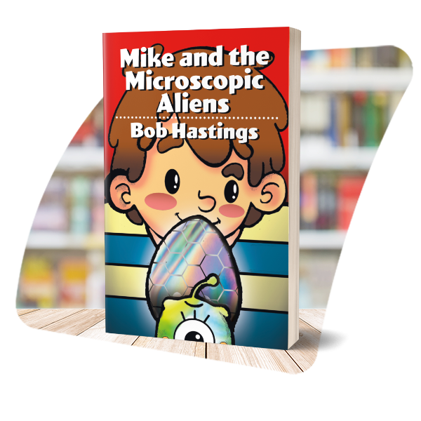 Cover of Mike and the Microscopic Aliens